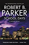 Front cover for the book School Days by Robert B. Parker