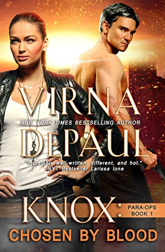 Knox: Chosen by Blood (Para-Ops Book 1) by [DePaul, Virna]