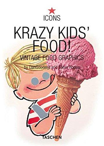 Krazy Kids' Food!: Vintage Graphics: Vintage Food Graphics (Icons)
