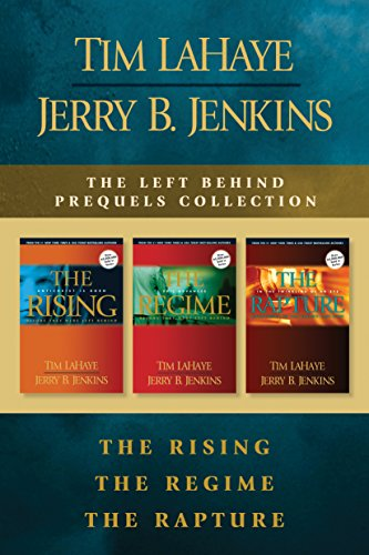 The Left Behind Prequels Collection: The Rising / The Regime / The Rapture Left Behind Collection