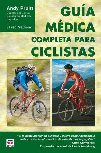 Descargar Libro GuÍa MÉdica Completa Para Ciclistas Andrew L. Pruitt
