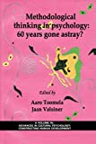 Methodological Thinking in Psychology, Aaro Toomela and Jaan Valsiner, 1607524309