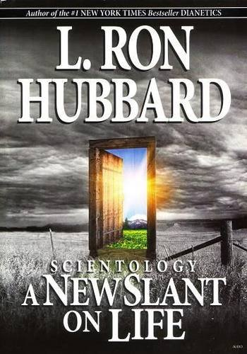 Scientology: A New Slant on Life Scientology: A New Slant on Life