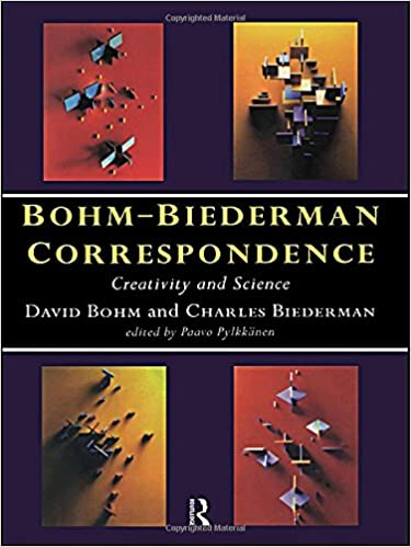 Amazon Com Bohm Biederman Correspondence Vol 1 Creativity And
