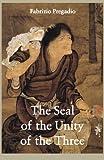 The Seal of the Unity of the Three, Fabrizio Pregadio, 0984308288