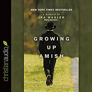 Growing Up Amish Audiobook