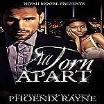 All Torn Apart | Phoenix Rayne