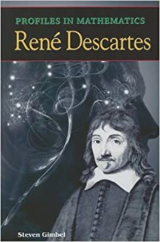 Amazon.com: Profiles in Mathematics: Rene Descartes (9781599350608 ...