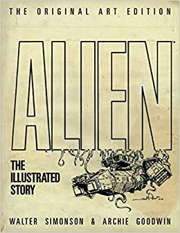 Alien: The Illustrated Story por Archie Goodwin epub