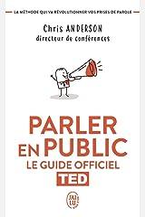 Parler en public - le guide officiel ted Paperback
