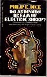 Do Androids Dream of Electric Sheep?, Philip K. Dick, 0451038002