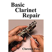 Basic Clarinet Repair