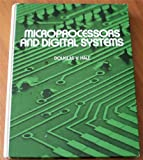 Microprocessors and Digital Systems, Douglas V. Hall, 0070255717