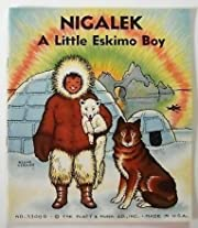 Nigalek; a Little Eskimo Boy (no. 3300 D)…