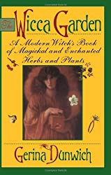 The Wicca Garden: A Modern Witch's Book of Magickal and Enchanted Herbs and Plants (Citadel Library of Mystic Arts)
