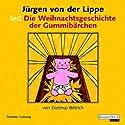 Die Weihnachtsgeschichte der Gummibärchen Hörbuch von Dietmar Bittrich Gesprochen von: Jürgen von der Lippe