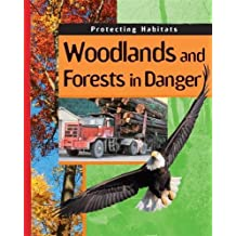 Woodlands and Forests in Danger