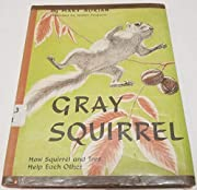 Gray Squirrel, (Life-cycle stories) –…