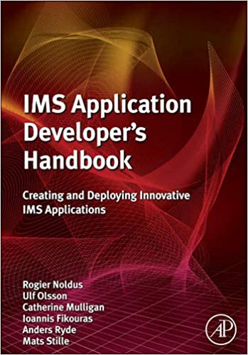 IMS Application Developers Handbook Creating and Deploying Innovative IMS Applications