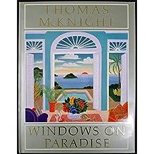 Thomas McKnight: Windows on Paradise