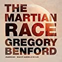 The Martian Race Audiobook by Gregory Benford Narrated by Gabrielle de Cuir