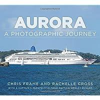 Aurora: A Photographic Journey