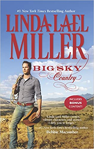 Big Sky Country The Parable Series Linda Lael Miller
