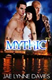 Mythic (Mythic Series Book 1)