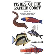 Fishes of the Pacific Coast: From Alaska to Peru