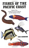 Fishes of the Pacific Coast, Gar Goodson, 0804713855