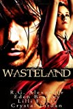 Wasteland, Crystal Jordan and Eden Bradley, 1609280857