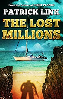 The Lost Millions: Sins of the Past by [Link, Patrick]