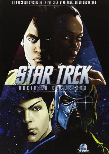 Descargar Libro Star Trek. Hacia La Oscuridad Orci Roberto