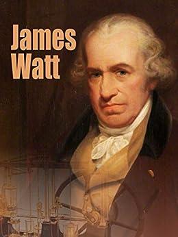 Amazon.com: James Watt eBook: Nandini Saraf: Kindle Store