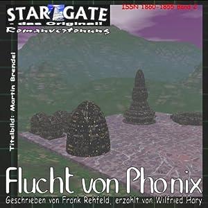 Flucht von Phönix (Star Gate 2) Hörbuch