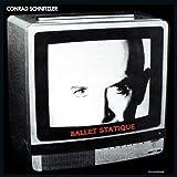 Ballet Statique by CONRAD SCHNITZLER (2012-12-04)