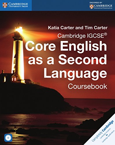 Cambridge IGCSE® Core English as a Second Language Coursebook with Audio CD (Cambridge International IGCSE) by Cambridge University Press