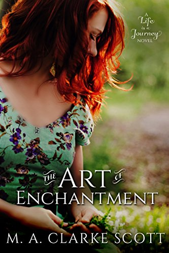 Guillermo's beautiful ancestral villa is at risk of being sold to a rap star who will carelessly destroy it's rich culture, history and artistry. Can shy and composed Clio help him save a priceless piece of history?The Art of Enchantment (Life is a Journey Book 1) by M A Clarke Scott
