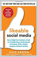 Likeable Social Media, Revised and Expanded, 2nd Edition Front Cover