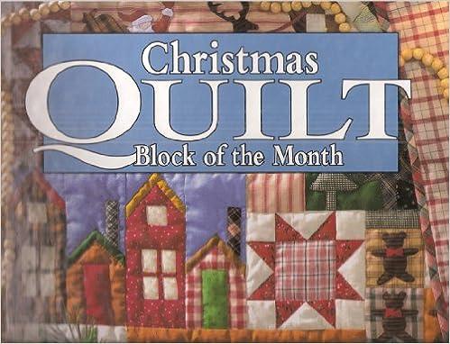 Christmas Quilt Block Of The Month Rhonda Richards Editor Wamble