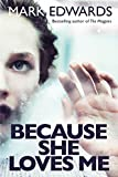 Because She Loves Me (kindle edition)