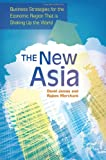 The New Asia, David L. James and Rajeev Merchant, 1440829098
