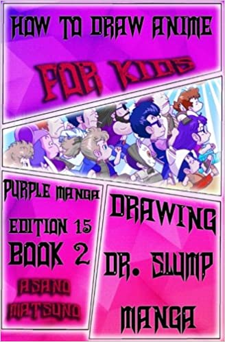 How to Draw Anime for Kids : Purple Manga Edition 15 (Book 2 ...