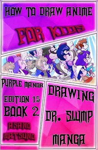 How to Draw Anime for Kids : Purple Manga Edition 15 (Book 2 ...