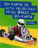 Go-karts de alta velocidad / High Speed Go-Karts (Caballos de fuerza / Horsepower) (Multilingual Edition)