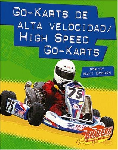 Go-karts de alta velocidad / High Speed Go-Karts (Caballos de fuerza / Horsepower) (Multilingual Edition) by Brand: Capstone Press