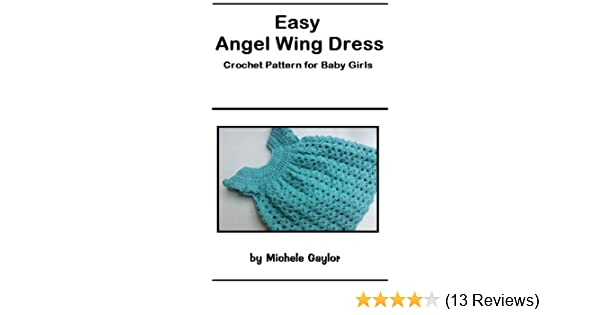 Easy Angel Wing Dress Crochet Pattern For Baby Girls Kindle