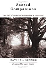 Sacred Companions: The Gift of Spiritual Friendship & Direction Kindle Edition