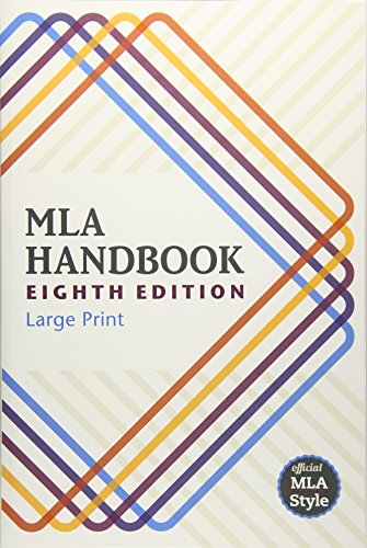 MLA Handbook (Mla Handbook for Writers of Research Papers) by The Modern Language Association of America