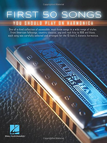 - First 50 Songs You Should Play on Harmonica